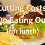 Cutting Costs: On Eating Out (for lunch)