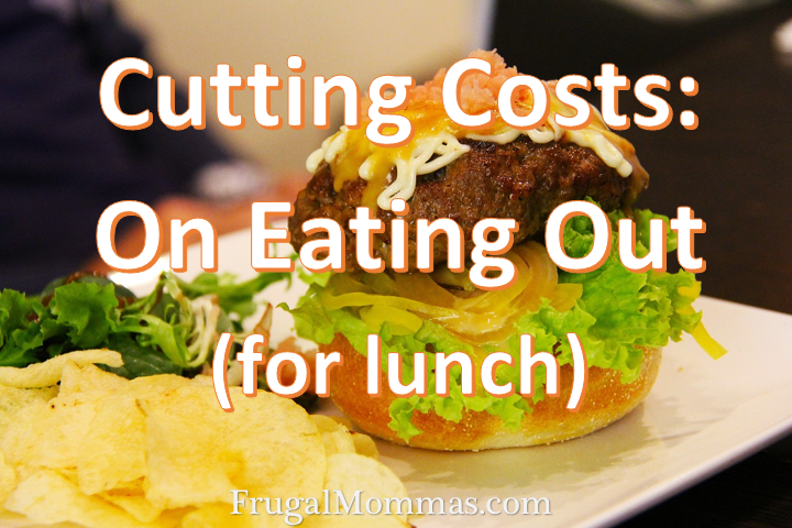Cutting Costs on Eating Out