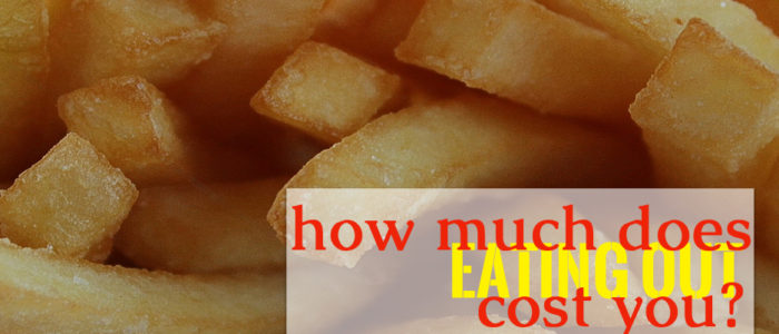 how much eating out cost you