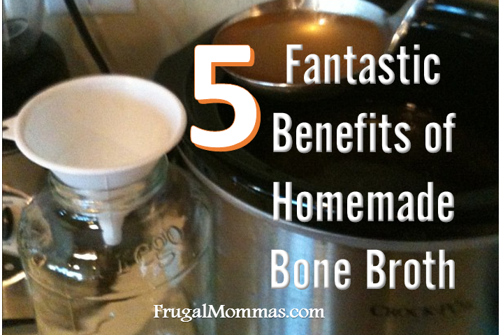 5 Fantastic Benefits of Homemade Bone Broth
