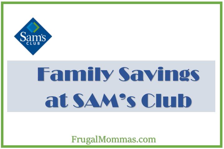 Family Savings at SAMs Club