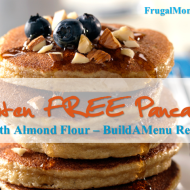 Gluten FREE Pancakes – Almond Flour: Build A Menu Recipe