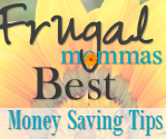 Frugal Mommas Best Money Saving Tips