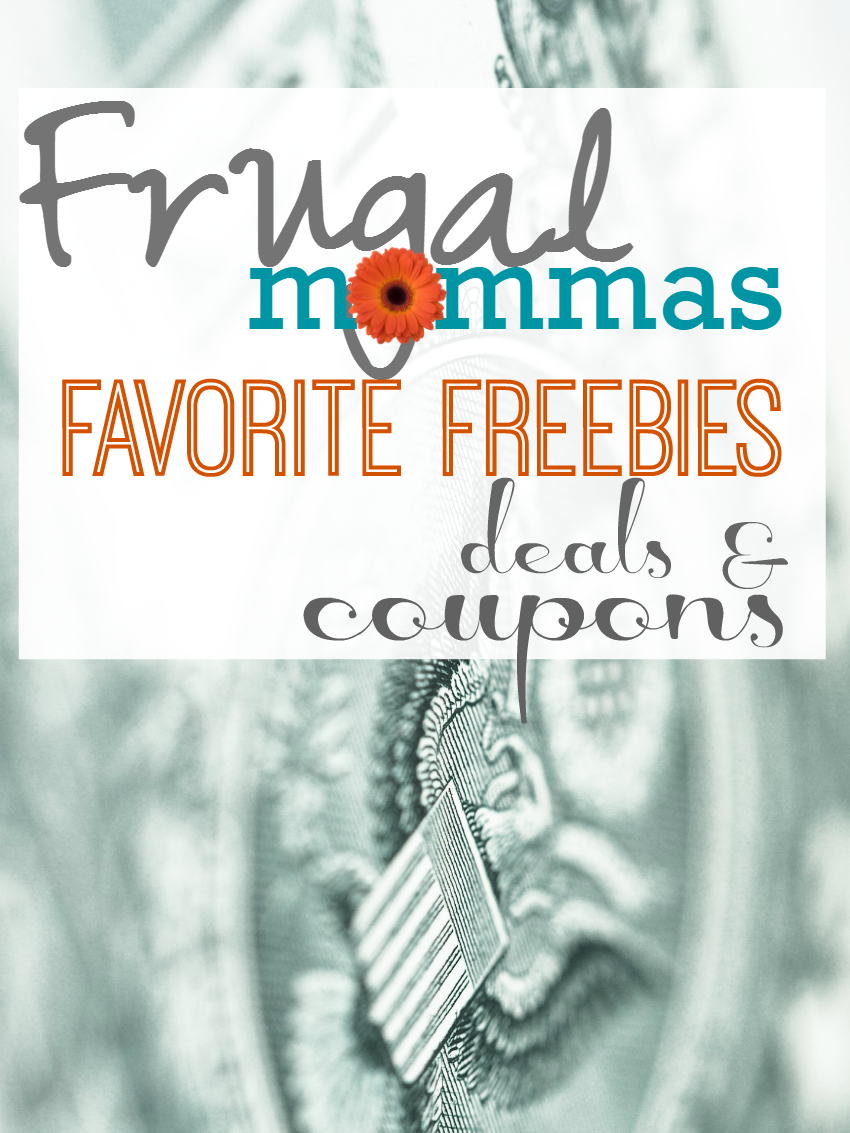 Frugal Mommas favorite freebies deals and coupons