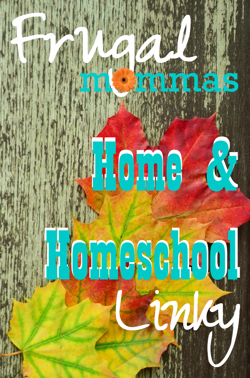 Frugal Friday linky - home and homeschool