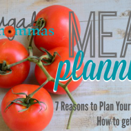 Meal Planning: 7 Reasons to plan your meals
