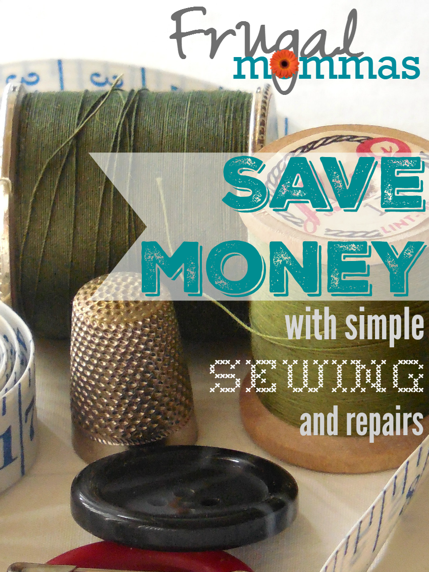 save money with simple sewing and repairs