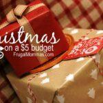 Save Money On Christmas Gifts – $5 budget options