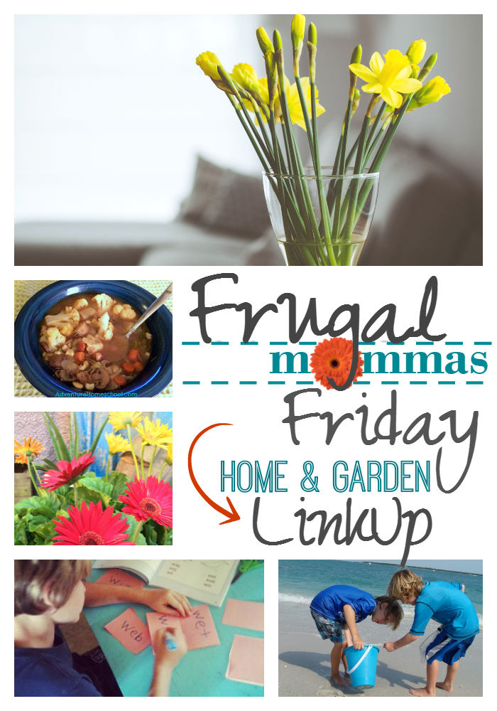 Frugal Mommas Friday Blog LinkUp - home and garden