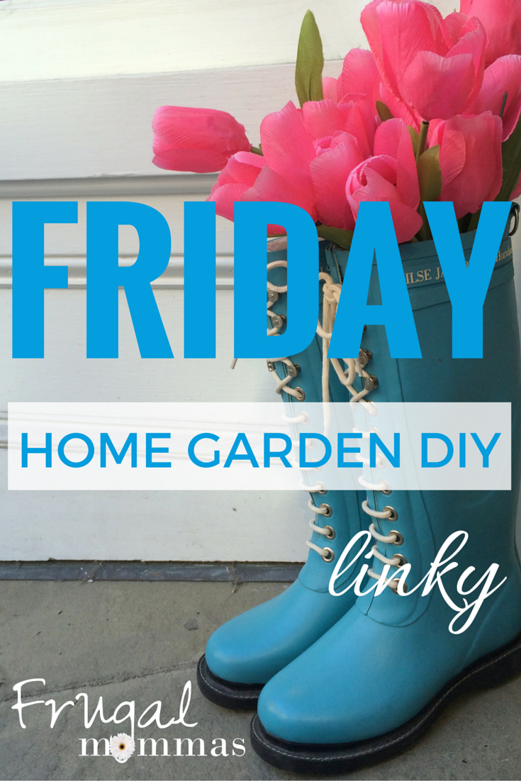 Friday home garden diy