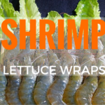 Chipotle Shrimp Lettuce Wraps