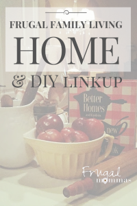 Frugal Family Home and DIY Linkup