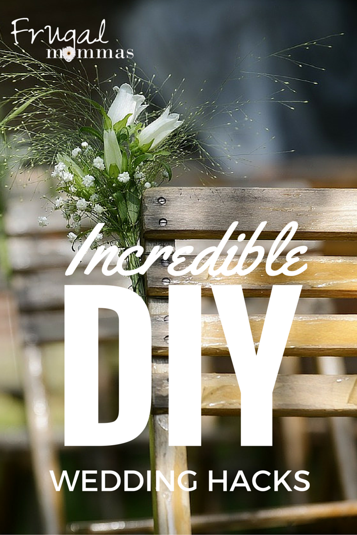 Incredible DIY Wedding Hacks