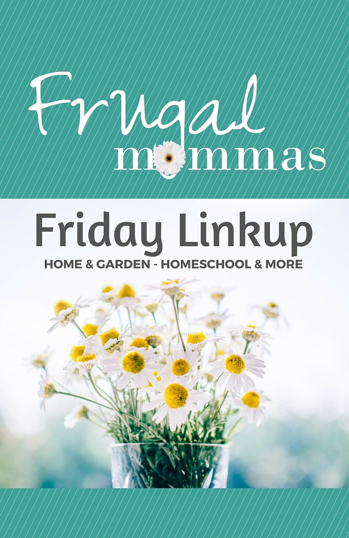 Frugal Mommas Friday Linkup 32
