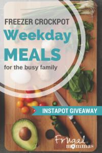 Freezer Crockpot Weekday Meals