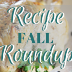 Fall Recipe Roundup – Frugal Families Eat Well