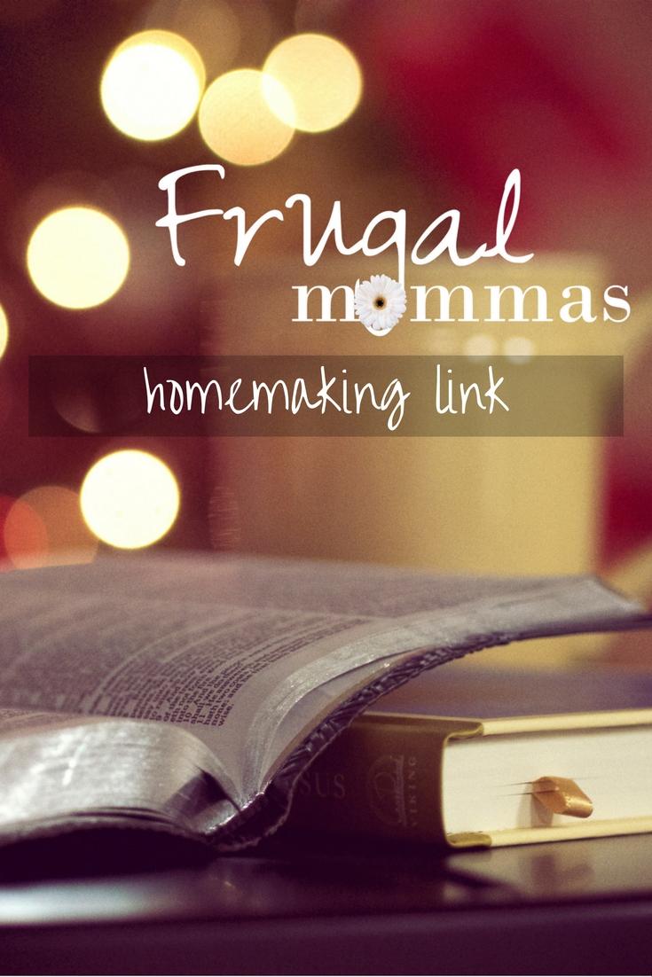 Frugal Mommas Homemaking Link 61 Frugal Mommas