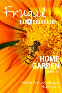 Frugal Mommas Home Garden Linky 79