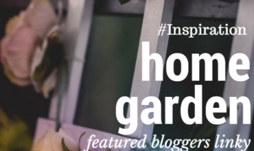 Featured Bloggers Home Garden Linky 84