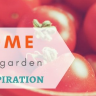 Home Garden Inspiration Blog Share 99 – Featured Bloggers