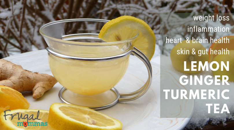 Healthy Weight Loss Lemon Ginger Turmeric Tea Frugal Mommas